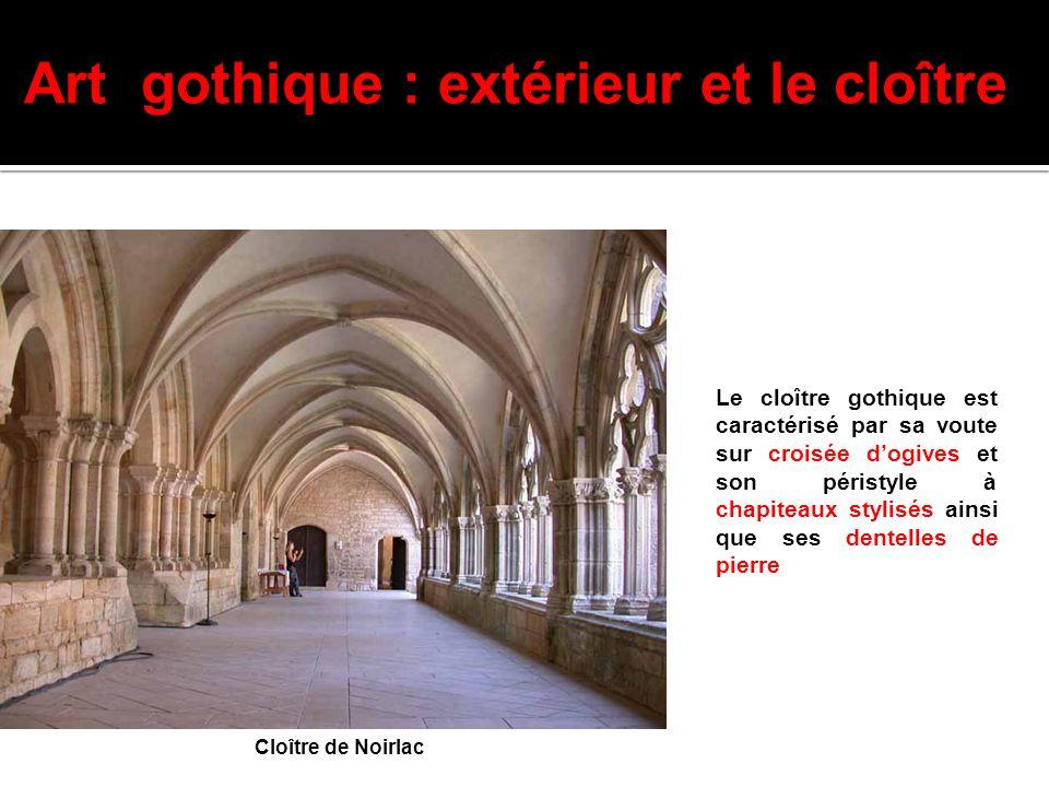 Art gothique : extérieur et le cloître
