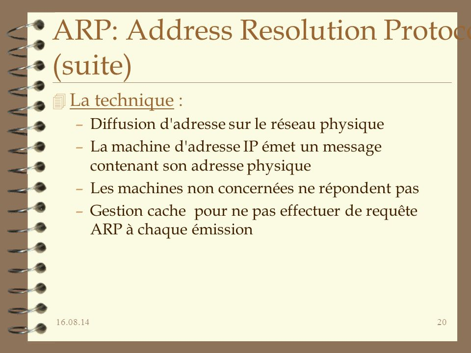 ARP: Address Resolution Protocol (suite)