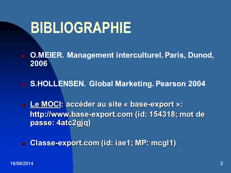 BIBLIOGRAPHIE O.MEIER. Management interculturel. Paris, Dunod, 2006