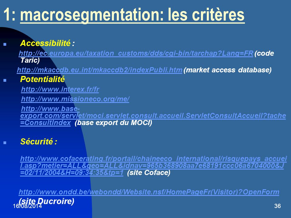 1: macrosegmentation: les critères
