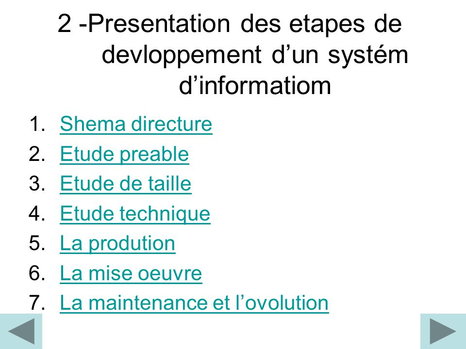 2 -Presentation des etapes de devloppement d'un systém d'informatiom