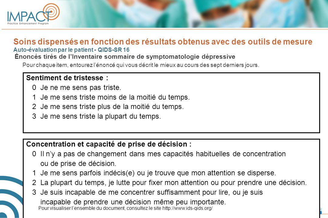 Soins dispensés en fonction des résultats obtenus avec des outils de mesure Auto-évaluation par le patient - QIDS-SR 16