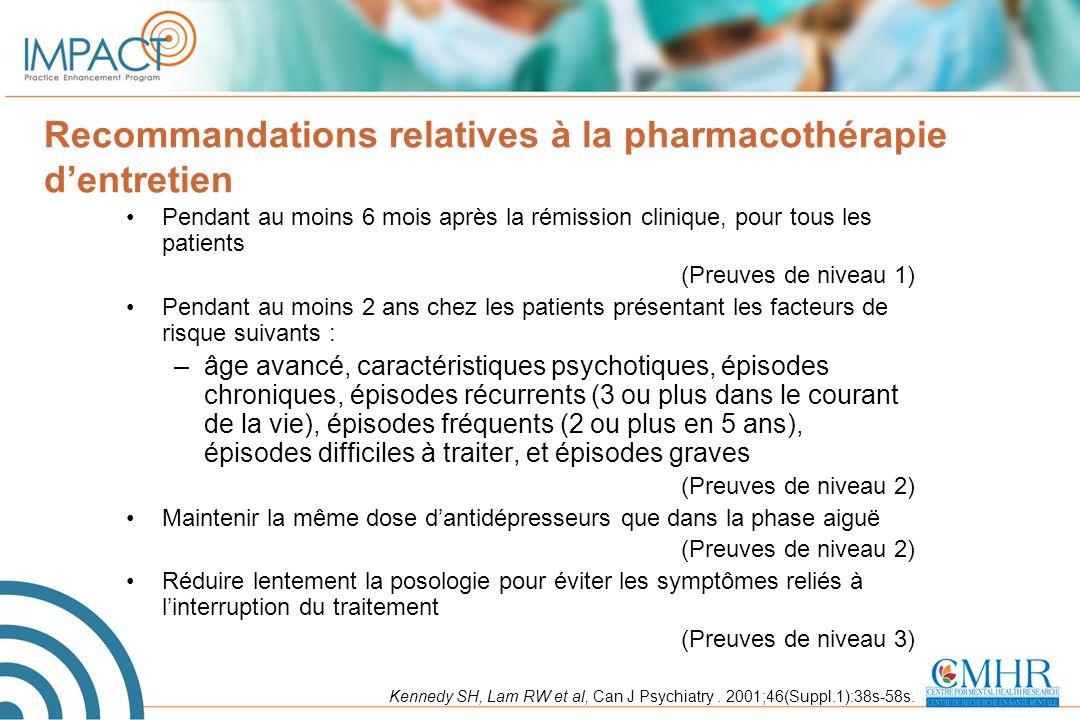 Recommandations relatives à la pharmacothérapie d'entretien