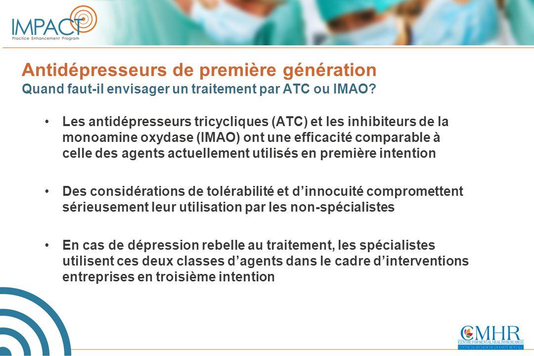 Antidépresseurs de première génération Quand faut-il envisager un traitement par ATC ou IMAO