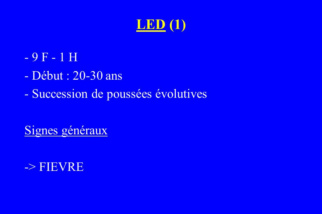 LED (1) - 9 F - 1 H - Début : 20-30 ans