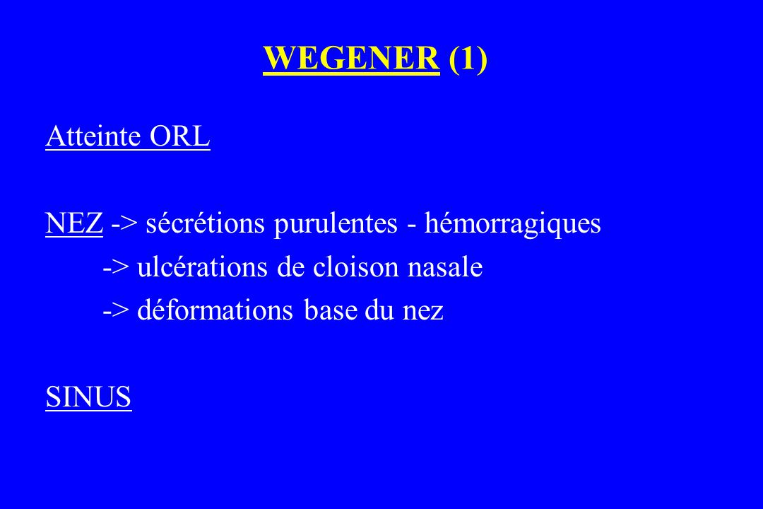 WEGENER (1) Atteinte ORL