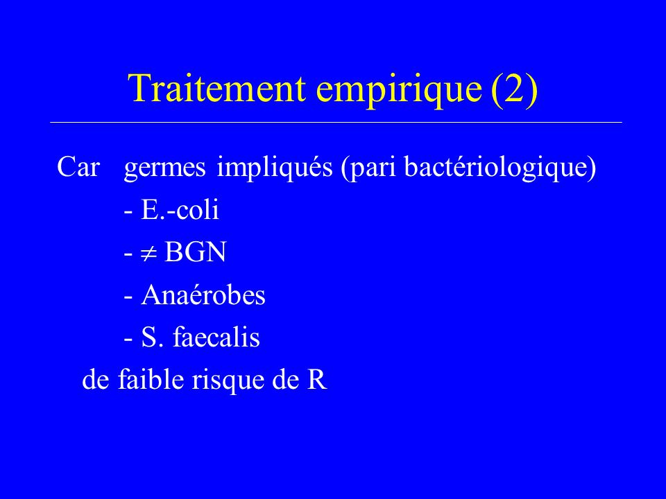Traitement empirique (2)