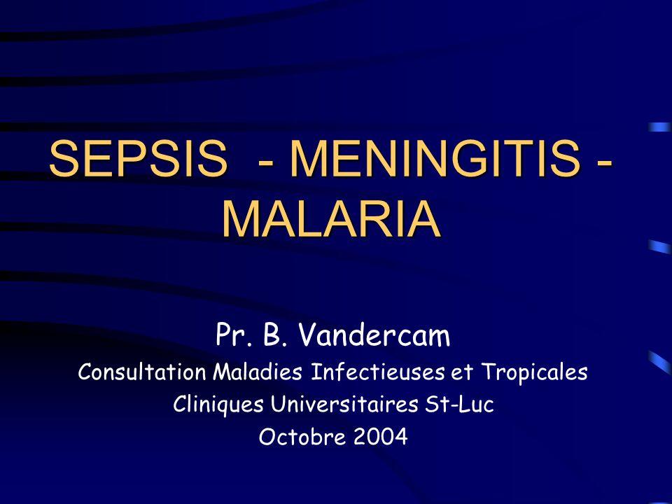 SEPSIS - MENINGITIS - MALARIA
