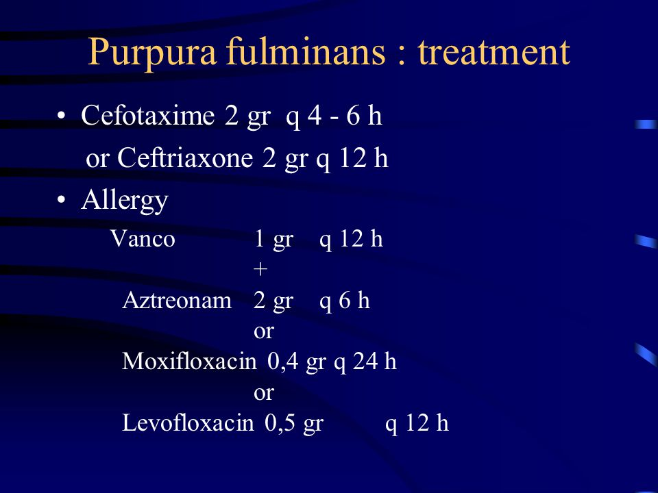 Purpura fulminans : treatment