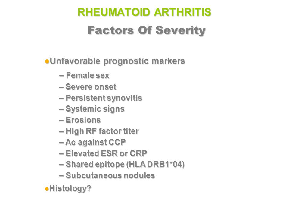 RHEUMATOID ARTHRITIS Factors Of Severity