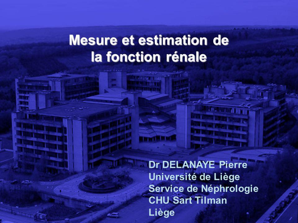 Mesure et estimation de la fonction rénale