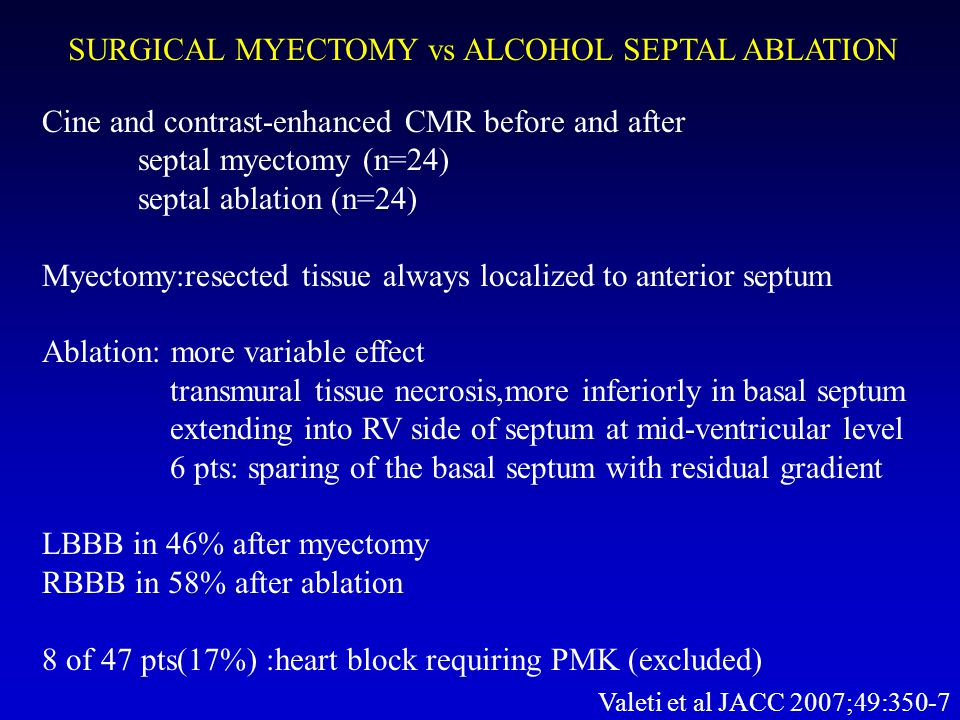 SURGICAL MYECTOMY vs ALCOHOL SEPTAL ABLATION
