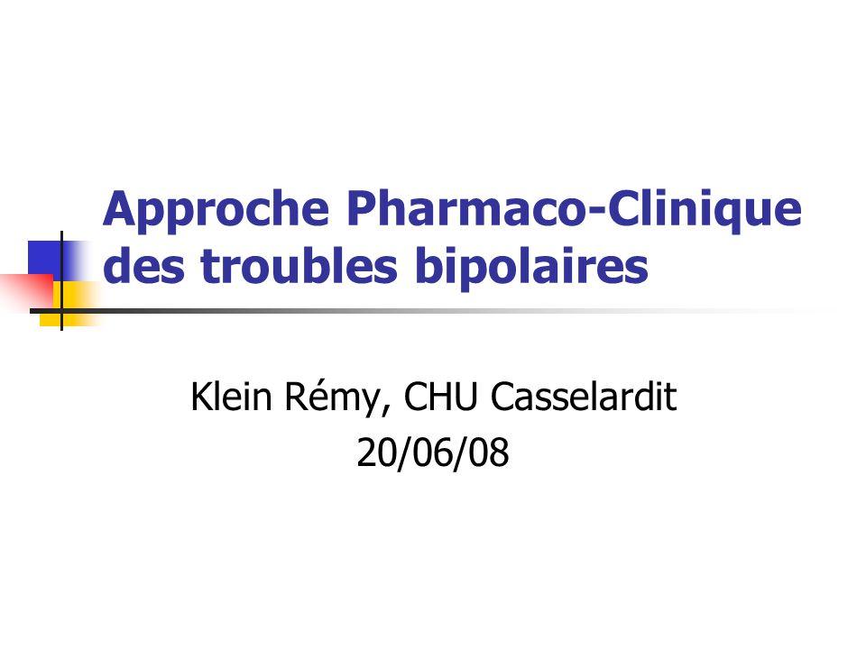Approche Pharmaco-Clinique des troubles bipolaires