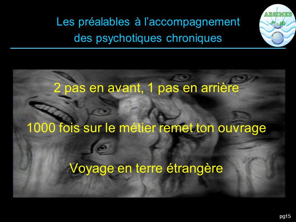 Les préalables à l'accompagnement des psychotiques chroniques