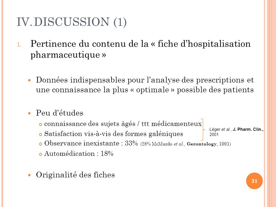 DISCUSSION (1) Pertinence du contenu de la « fiche d'hospitalisation pharmaceutique »