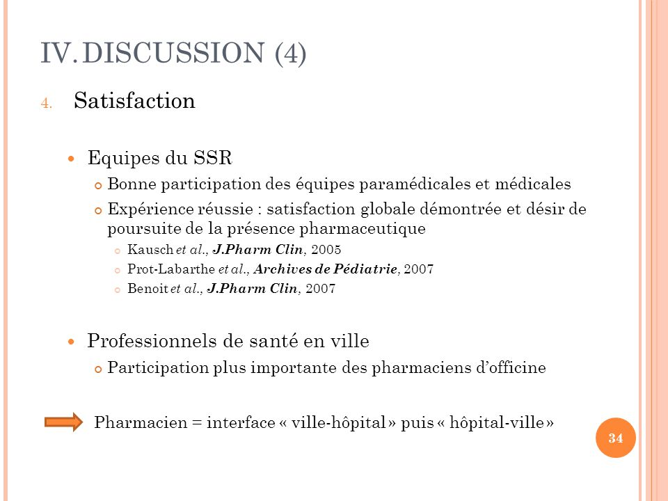 DISCUSSION (4) Satisfaction Equipes du SSR
