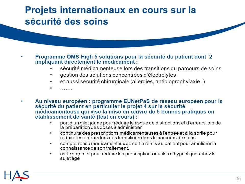 Projets internationaux en cours sur la sécurité des soins