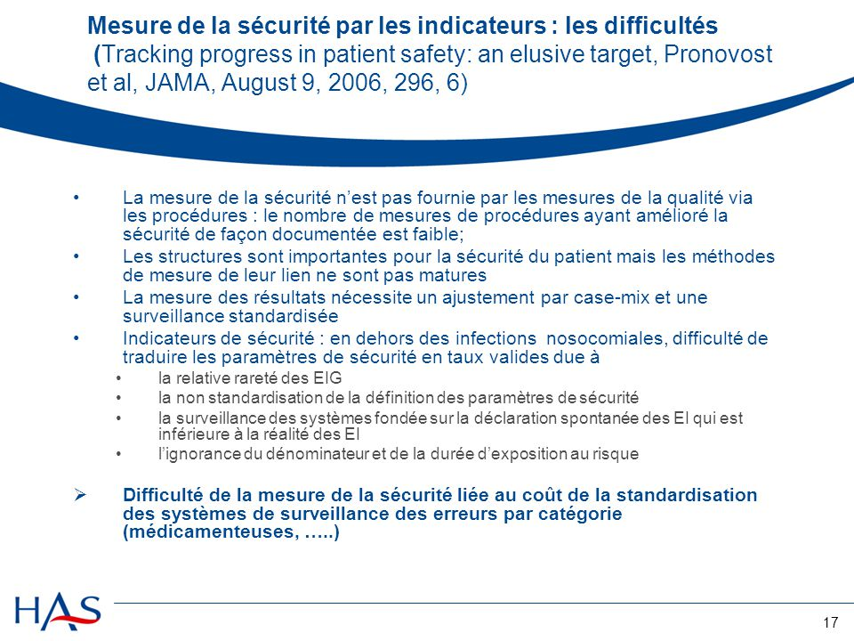 Mesure de la sécurité par les indicateurs : les difficultés (Tracking progress in patient safety: an elusive target, Pronovost et al, JAMA, August 9, 2006, 296, 6)