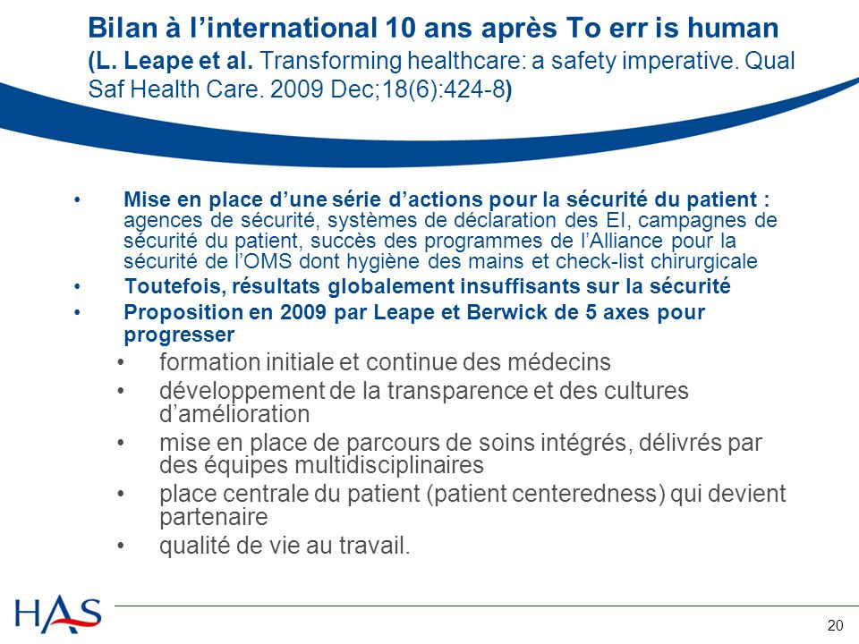 Bilan à l'international 10 ans après To err is human (L. Leape et al