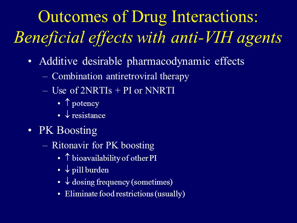Outcomes of Drug Interactions: Beneficial effects with anti-VIH agents