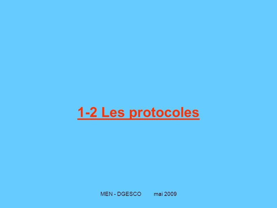 1-2 Les protocoles MEN - DGESCO mai 2009