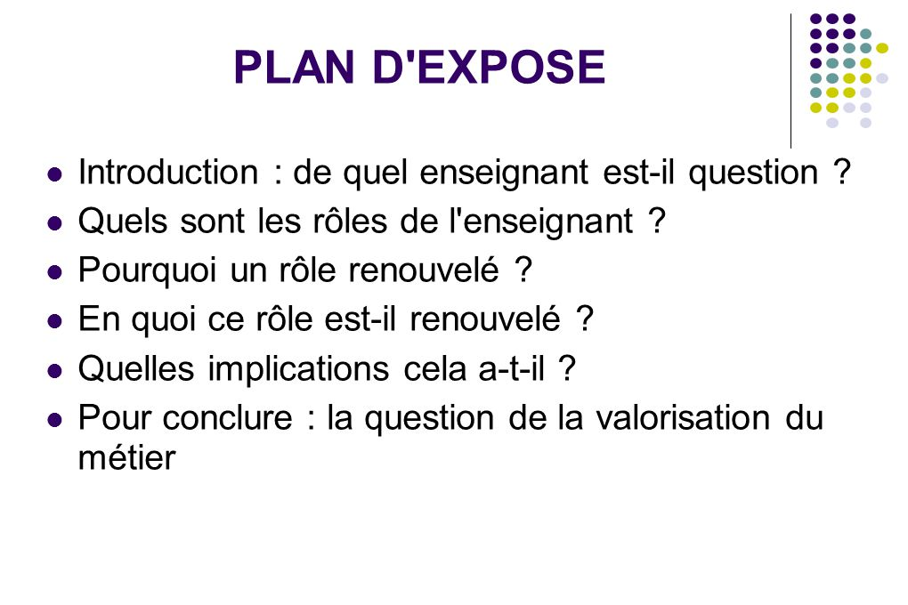 PLAN D EXPOSE Introduction : de quel enseignant est-il question