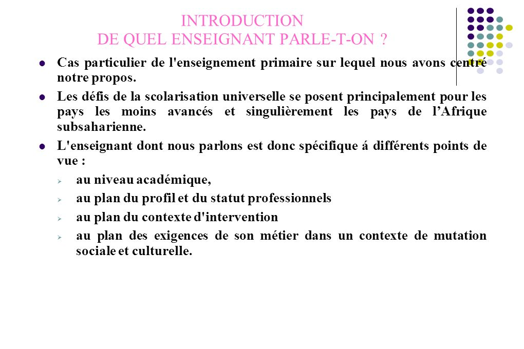 INTRODUCTION DE QUEL ENSEIGNANT PARLE-T-ON