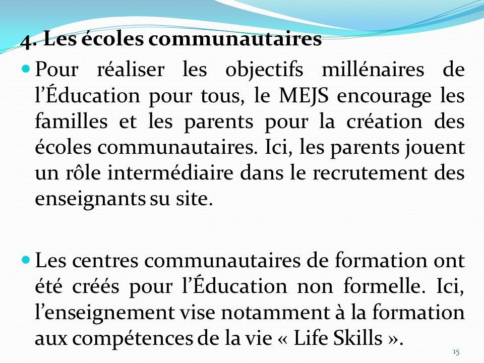 4. Les écoles communautaires