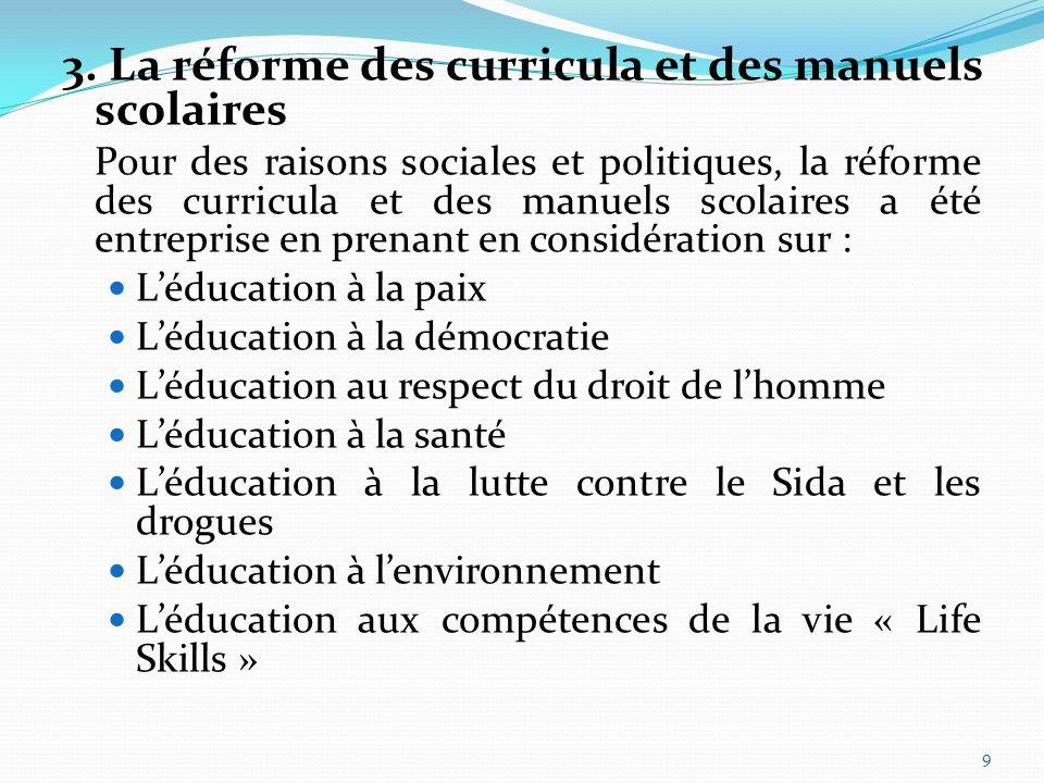 3. La réforme des curricula et des manuels scolaires