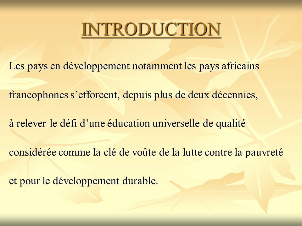 INTRODUCTION Les pays en développement notamment les pays africains