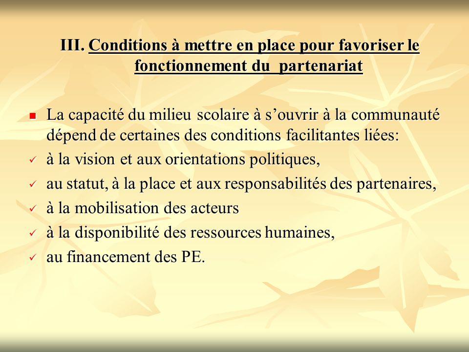 III. Conditions à mettre en place pour favoriser le fonctionnement du partenariat