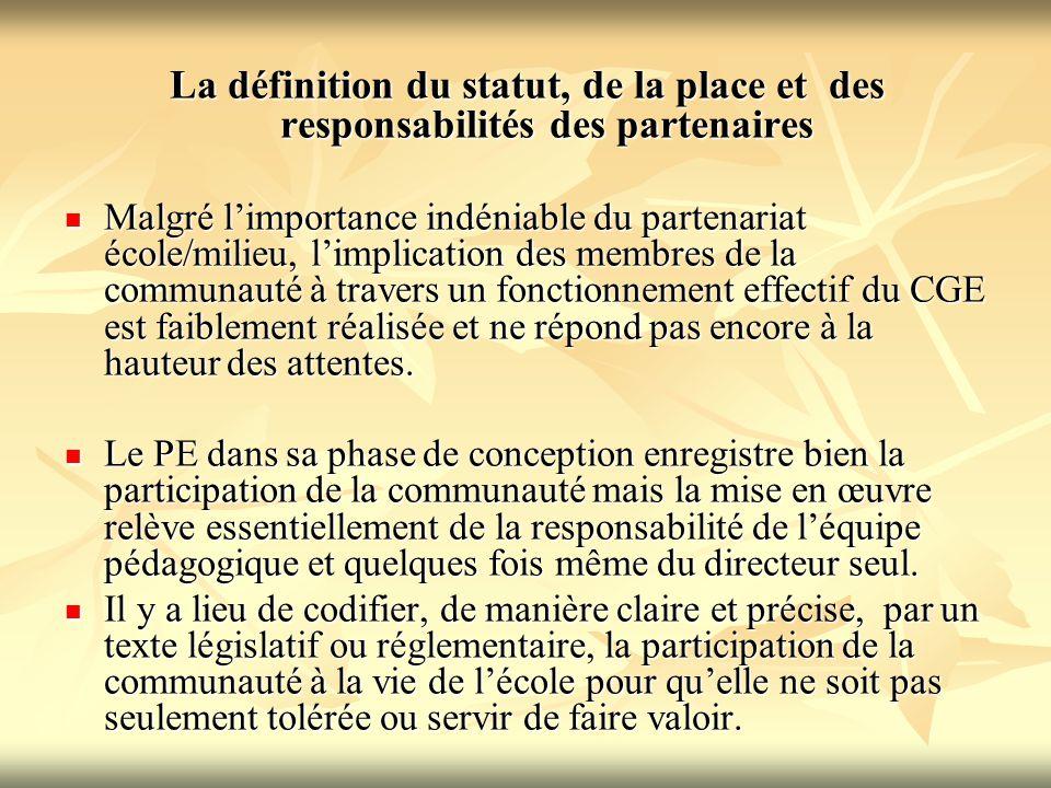 La définition du statut, de la place et des responsabilités des partenaires