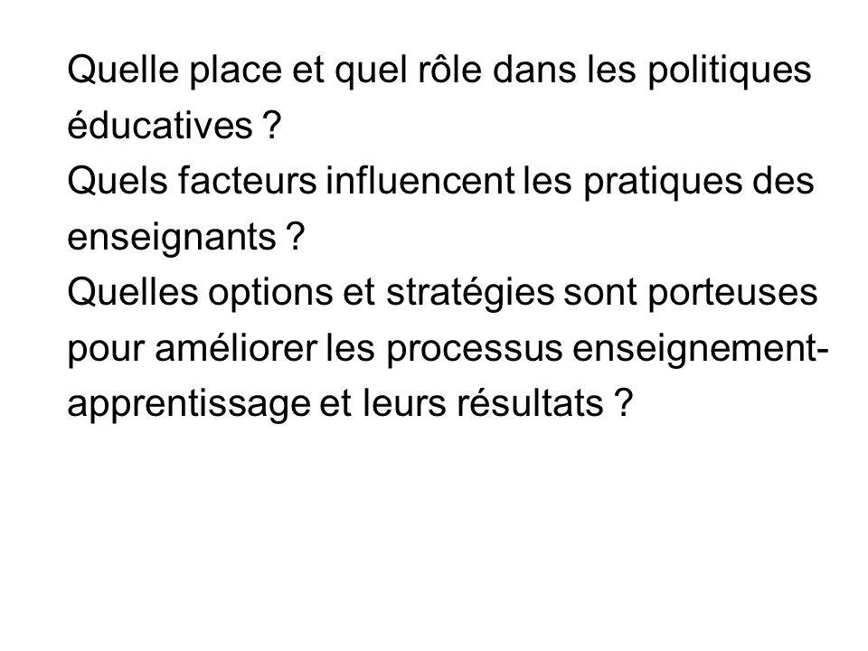 Quelle place et quel rôle dans les politiques éducatives
