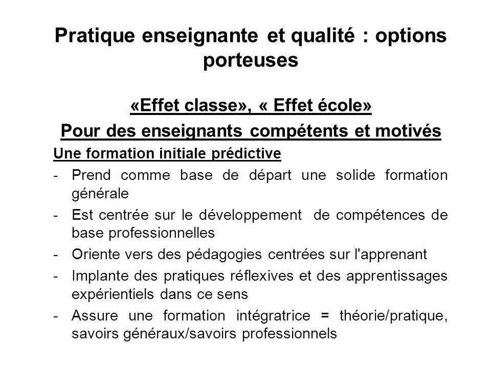 Pratique enseignante et qualité : options porteuses