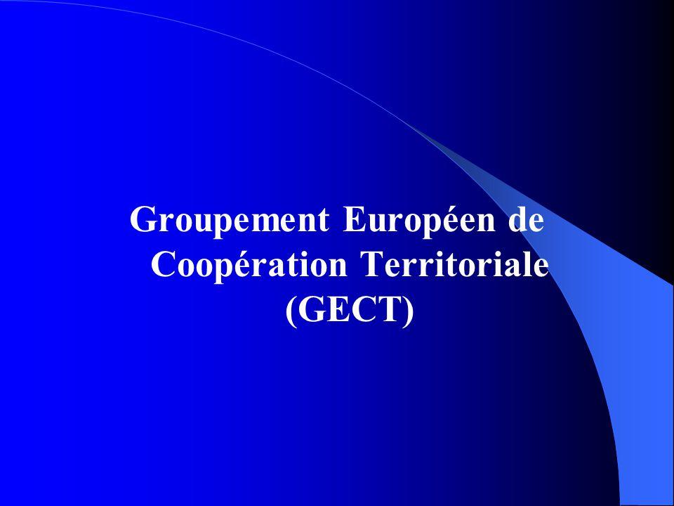 Groupement Européen de Coopération Territoriale (GECT)