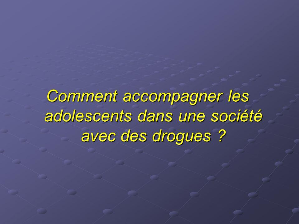 Comment accompagner les adolescents dans une société avec des drogues