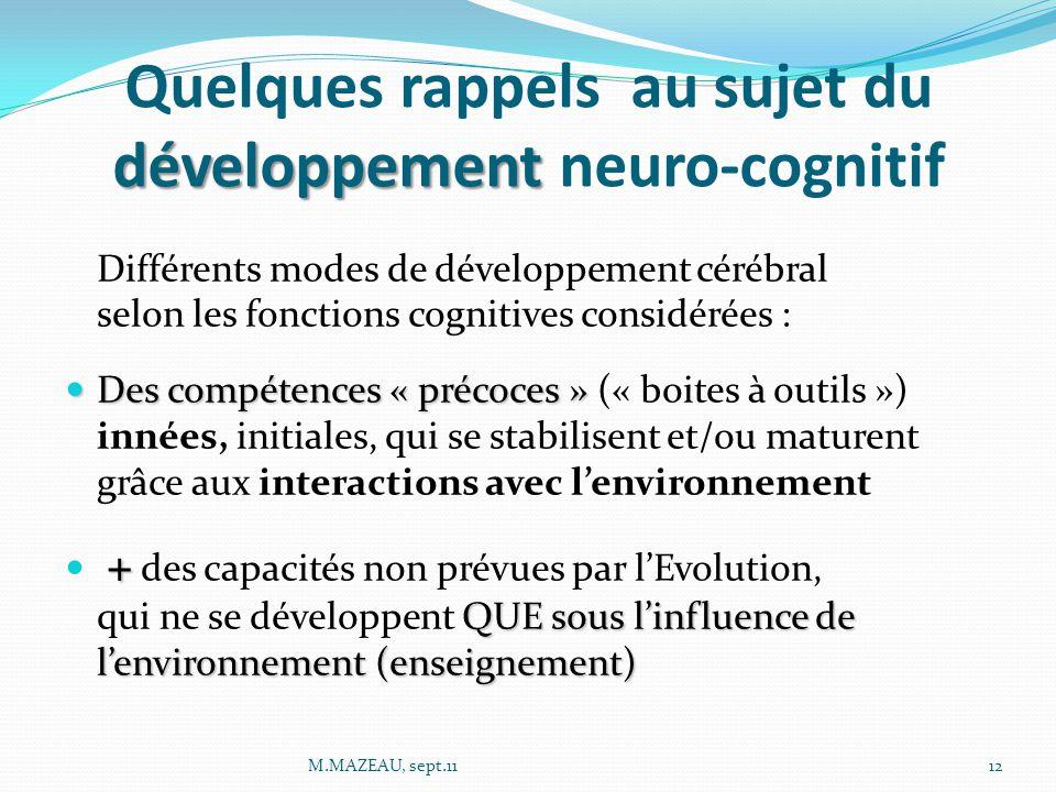 Quelques rappels au sujet du développement neuro-cognitif