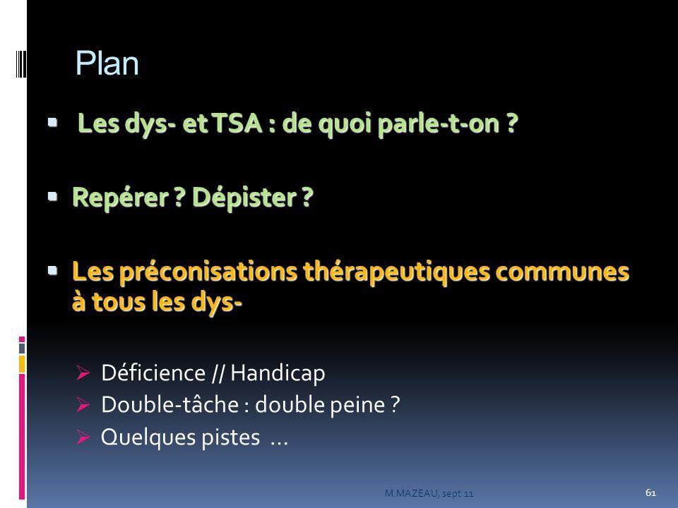 Plan Les dys- et TSA : de quoi parle-t-on Repérer Dépister