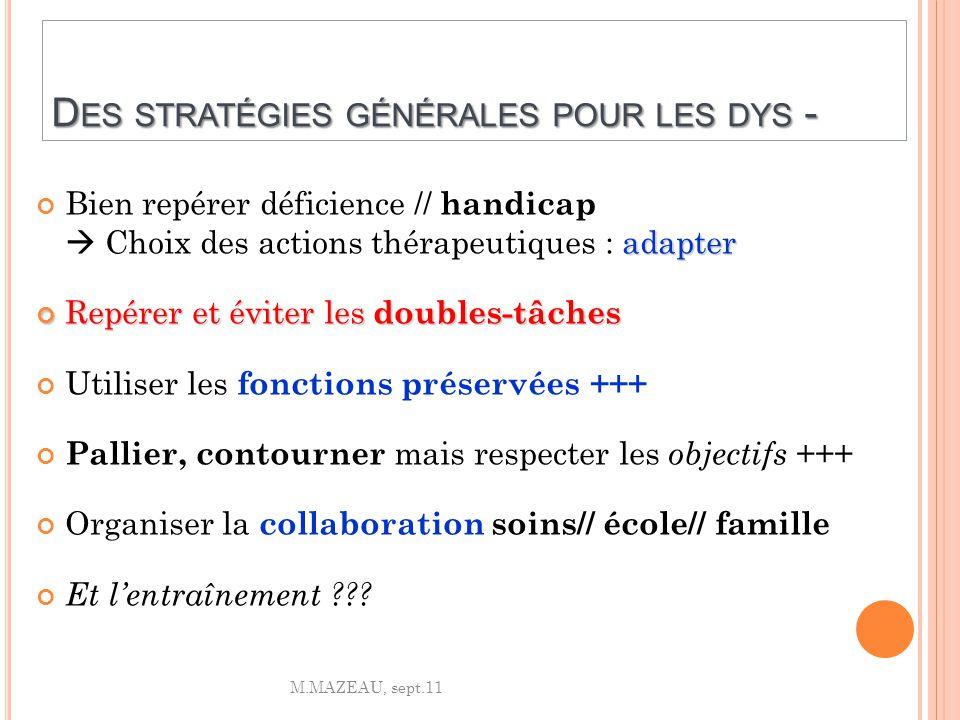 Des stratégies générales pour les dys -