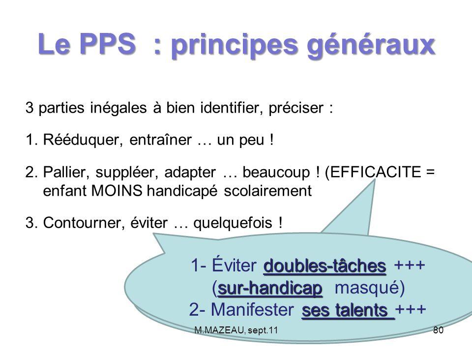 Le PPS : principes généraux