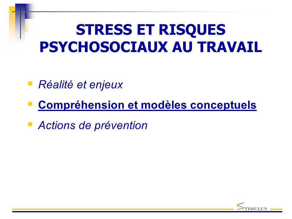 STRESS ET RISQUES PSYCHOSOCIAUX AU TRAVAIL