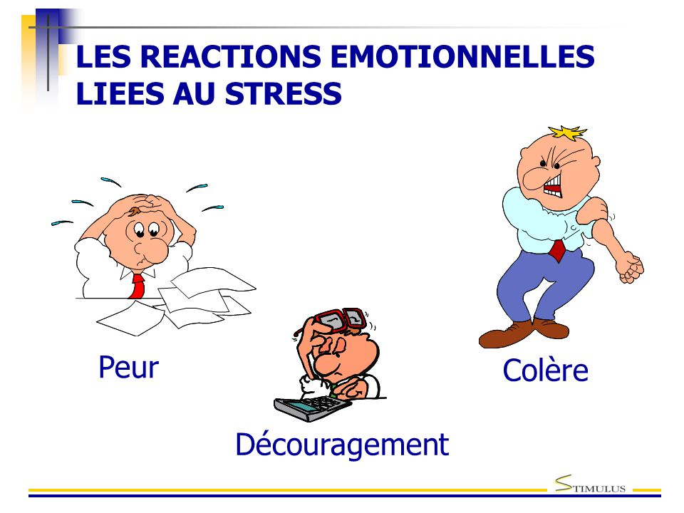 LES REACTIONS EMOTIONNELLES LIEES AU STRESS