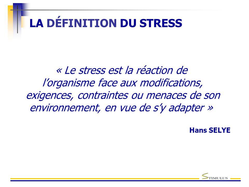 LA DÉFINITION DU STRESS