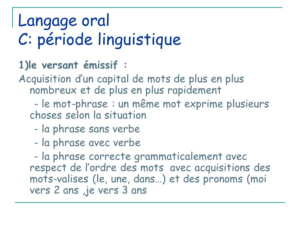 Langage oral C: période linguistique