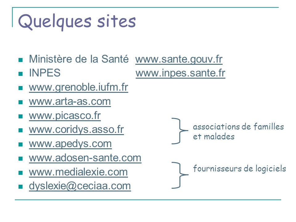 Quelques sites Ministère de la Santé www.sante.gouv.fr