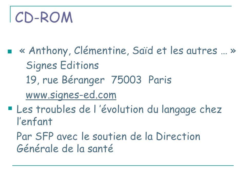 CD-ROM « Anthony, Clémentine, Saïd et les autres … » Signes Editions