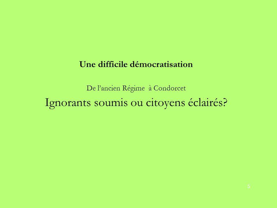 Ignorants soumis ou citoyens éclairés