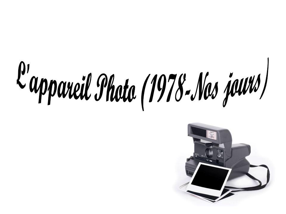 L appareil Photo (1978-Nos jours)