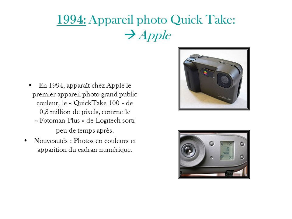 1994: Appareil photo Quick Take:  Apple