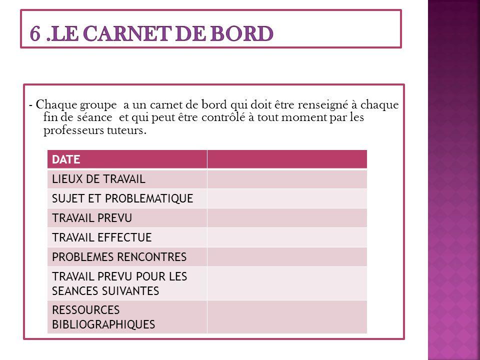 6 .LE CARNET DE BORD